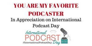International Podcast Day Thank You