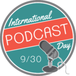 National Podcast Day!
